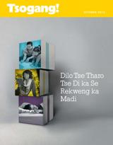 October2013| Dilo Tse Tharo Tse Di ka Se Rekweng ka Madi