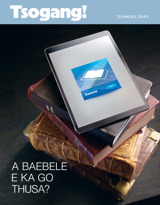 February2015| A Baebele E ka Go Thusa?