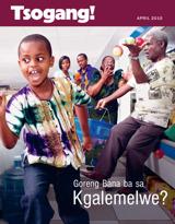 April2015| Goreng Bana ba sa Kgalemelwe?