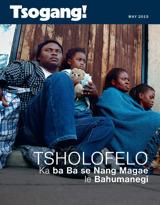 May2015| Tsholofelo Ka ba Ba se Nang Magae le Bahumanegi