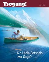 July2015| A o Laola Botshelo Jwa Gago?