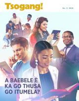 No.3 2019| A Baebele E ka Go Thusa go Itumela?