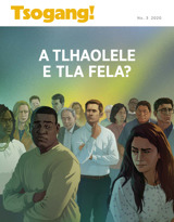 No.3 2020  A Tlhaolele e Tla Fela?