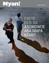 August2014| Ɛbɛyɛ Dɛn na Asomdwoe Aba Nnipa Ntam?