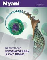 August2015  Nkwammoaa—Nwomakorabea a Ɛwɔ Nkwa!