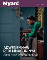 No.1 2017| Adwenemhaw Redi Mmabun Nya—Adɛn Ntia? Dɛn na Ɛbɛboa?