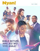 No.3 2019  Bible Betumi Ama Asi Wo Yiye Anaa?