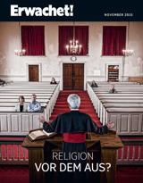 November2015| Religion vor dem Aus?