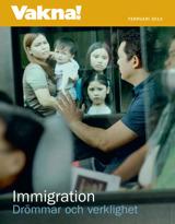 Februari2013  Immigration – drömmar och verklighet