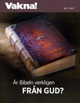 Nr3 2017| Är Bibeln verkligen från Gud?