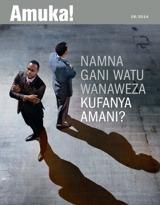 Mwezi wa 8, 2014| Namna Gani Watu Wanaweza Kufanya Amani?