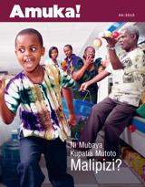 Mwezi wa 4, 2015  Ni Mubaya Kupatia Mutoto Malipizi?