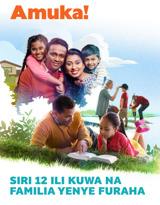 Na.2 2018| Siri 12 ili Kuwa na Familia Yenye Furaha
