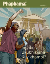 Julayi2013| Ingabe Ukubhikisha Kuyikhambi?
