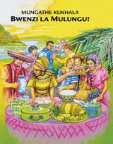 Mungathe Kukhala Bwenzi la Mulungu!