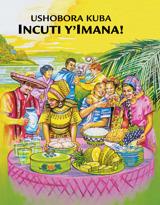 Ushobora Kuba Incuti y'Imana!