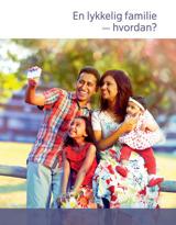 En lykkelig familie —hvordan?