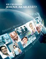 Kik cselekszik Jehova akaratát?