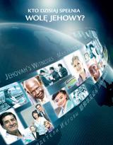 Kto dzisiaj spełnia wolę Jehowy?