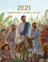 Zezi—Limem Semin, Laverite, ek Lavi