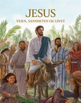 Jesus –veien, sannheten og livet