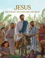 Jesus—Say Dalan, say Katuaan, say Bilay