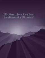 Ubufumu bwa kwa Lesa Bwalitendeka Ukuteka!