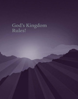 God's Kingdom Rules!