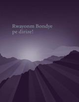 Rwayonm Bondye pe dirize!