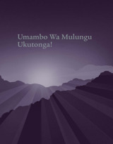 Umambo Wa Mulungu Ukutonga!