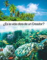¿Es la vida obra de un Creador?