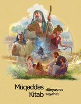 Müqəddəs Kitab dünyasına səyahət