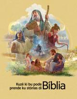 Kuzê ki bu pode prende ku stórias di Bíblia