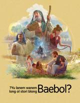 ?Yu Lanem Wanem Long Ol Stori Blong Baebol?