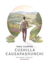 Para Siempre Cushilla Causapashunchi: Bibliamanda Yachajupai