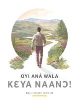 Oyi Aná Wala Kɛya Naanɔ!—Biblia Kasemɔ Shishijee
