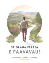 Se Olaga Fiafia e Faavavau!—Faatomuaga o Lesona o le Tusi Paia