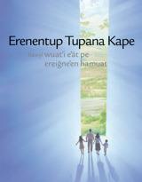 Erenentup Tupana kape hawyi wuatꞌi eꞌāt pe ereig̃neꞌen hamuat