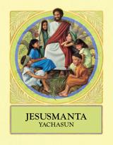 Jesusmanta yachasun