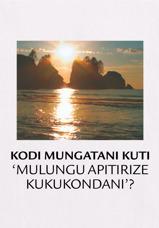Kodi Mungatani Kuti 'Mulungu Apitirize Kukukondani'?