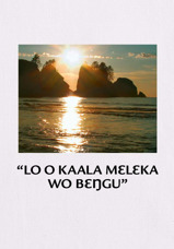 """""""Lo o Kaala Mɛlɛka wo Bɛŋgu"""""""