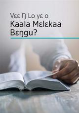 Vɛɛ Ŋ Lo yɛ o Kaala Mɛlɛkaa Bɛŋgu?