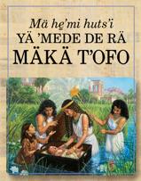 Mä he̱ˈmi hutsˈi yä ˈmede de rä Mäkä Tˈofo