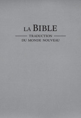 La Bible. Traduction du monde nouveau (édition révisée de 2018)
