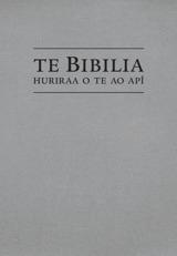 Te Bibilia, Huriraa o te ao apî
