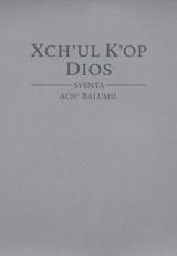 Xch'ul K'op Dios sventa Ach' Balumil