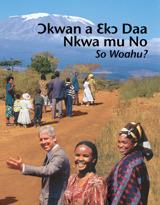 Ɔkwan a Ɛkɔ Daa Nkwa Mu No—So Woahu?