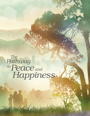 The Pathway To Peace And Happiness