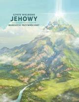 Czyste wielbienie Jehowy— nareszcie przywrócone!