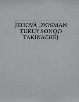 Jehová Diosman tukuy sonqo takinachej